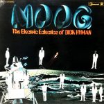 DICK HYMAN ‎/ MOOG - THE ELECTRIC ECLECTICS OF DICK HYMAN [USED LP]