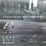EVERYTHING BUT THE GIRL / LOVE NOT MONEY [USED LP]