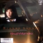 菊池桃子 (Momoko Kikuchi) / BROKEN SUNSET