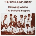 吾妻光良 & THE SWINGING BOPPERS / HEPCATS JUMP AGAIN [USED LP]