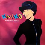 KAKKO (鈴木杏樹)/ WE SHOULD BE DANCING [USED 12INCH]