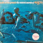 AIRTO / SEEDS ON HTE GROUND / THE NATURAL SOUNDS OF AIRTO [USED LP]