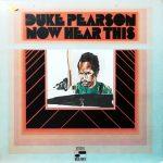 DUKE PEARSON / NOW HEAR THIS [USED LP]