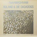 PARAMASHIVAM TRIFFT ROLAND & DIE DADADOGS / EATS MEATS WETS [USED LP]