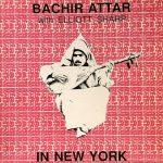 BACHIR ATTAR , ELLIOTT SHARP / IN NEW YORK [USED LP]