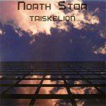 NORTH STAR / TRISKELION [USED LP]