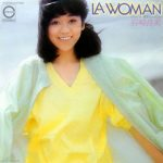 岩崎良美 (Yoshimi Iwasaki) / LA WOMAN [USED 7 INCH]
