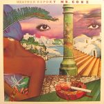 WEATHER REPORT / MR.GONE [USED LP]