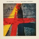 JOHN ABERCROMBIE, MARC JOHNSON, PETER ERSKINE ‎/ CURRENT EVENTS