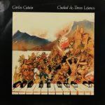 CARLOS CUTAIA / CIUDAD DE TONOS LEJANOS [USED LP]
