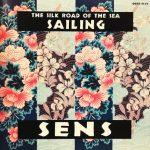 SENS / SAILING 海のシルクロード サウンドトラック [Used CD]
