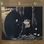 Evolution Ensemble Unity / Concrete Voices [Used LP]