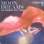 THE NORMAN PETTY TRIO / MOON DREAMS [USED LP]