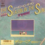 TUBE / THE SEASON IN THE SUN
