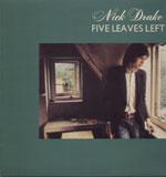 NICK DRAKE / FIVE LEAVES LEFT [LP]