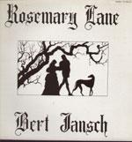 BERT JANSCH/ROSEMARY LANE