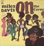 MILES DAVIS/ON THE CORNER[LP]