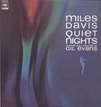 MILES DAVIS/QUIET NIGHTS[LP]