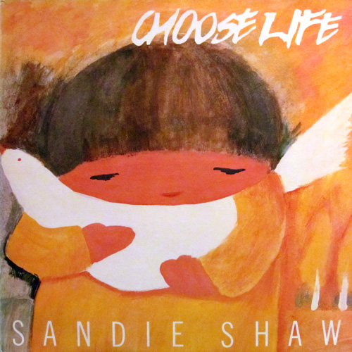 SANDIE SHAN / CHOOSE LIFE