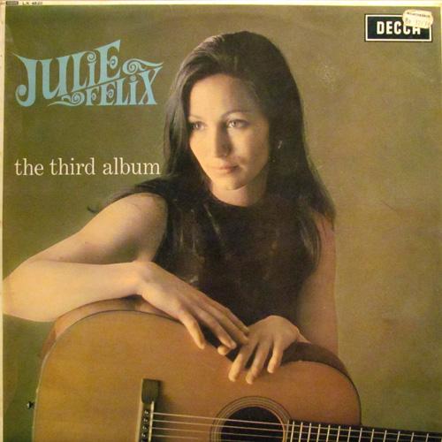 JULIE FELIX / THE THIRD ALBUM