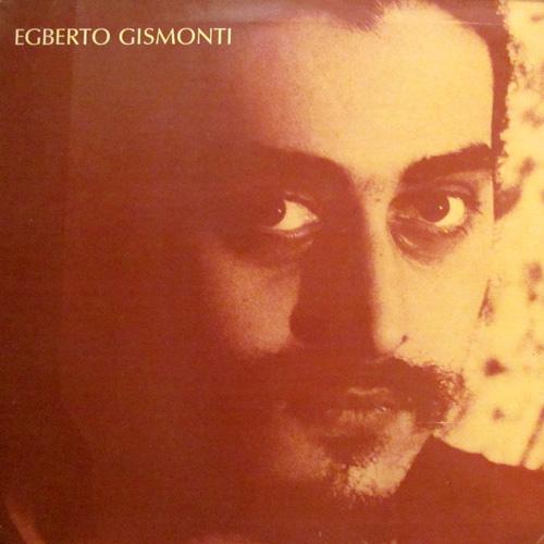 EGBERTO GISMONTI / CORACOES FUTURISTAS
