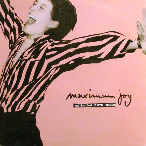 MAXIMUM JOY / UNLIMITED (1979-1983)
