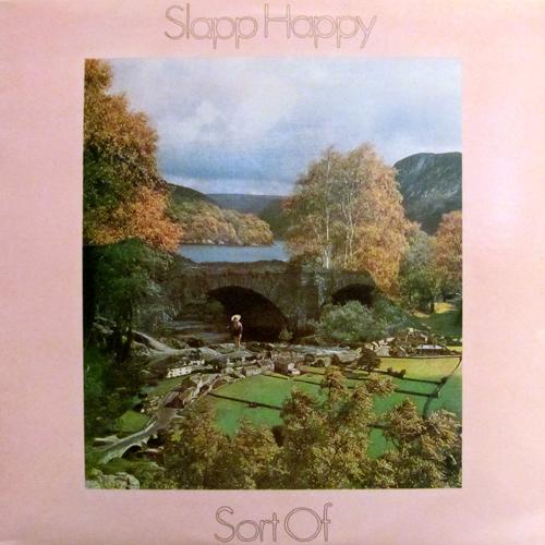 SLAPPY HAPPY / SORT OF