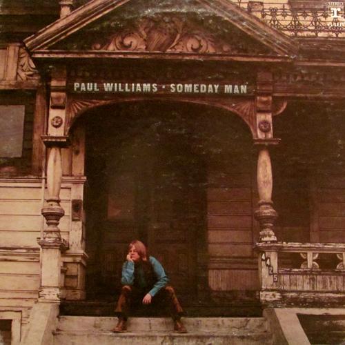 PAUL WILLIAMS / SOMEDAY MAN