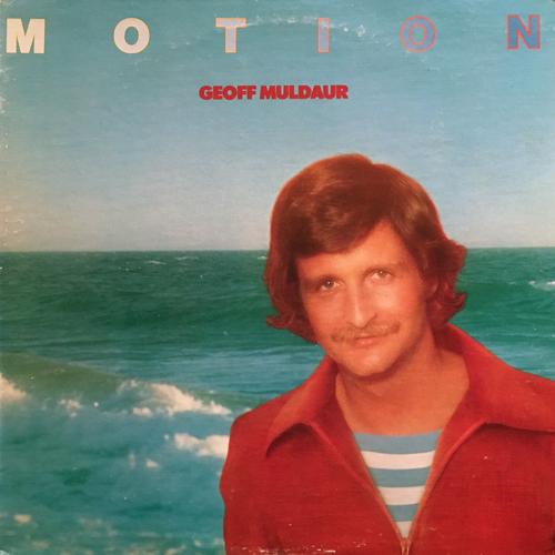 GEOFF MULDAUR / MOTION