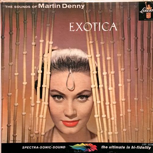 MARTIN DENNY / EXOTICA