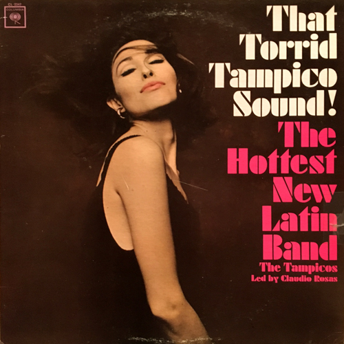 THE TAMPICOS / THAT TORRID TAMPICO SOUND!