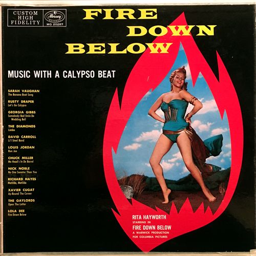 V.A. (SARAH VAUGHAN, LOUIS JORDAN) / FIRE DOWN BELOW MUSIC WITH A CALYPSO BEAT