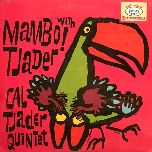 CAL TJADER / MAMBO! WITH TJADER