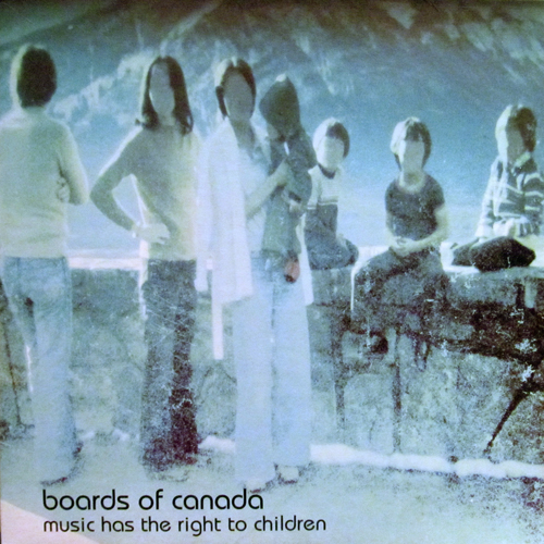 BOARDS OF CANADA / MUSIC HAS THE RIGHT TO CHILDREN