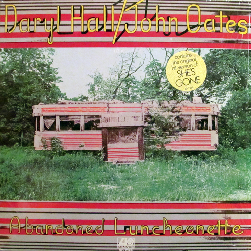 DARYL HALL, JOHN OATES / ABANDONED LUNCHEONETTE
