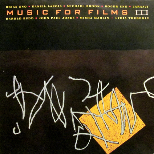 BRIAN ENO / MUSIC FOR FILMS Ⅲ