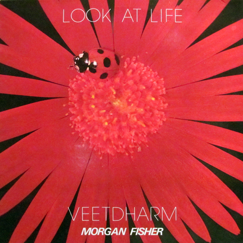 MORGAN FISHER / LOOK AT LIFE - VEETDHARM