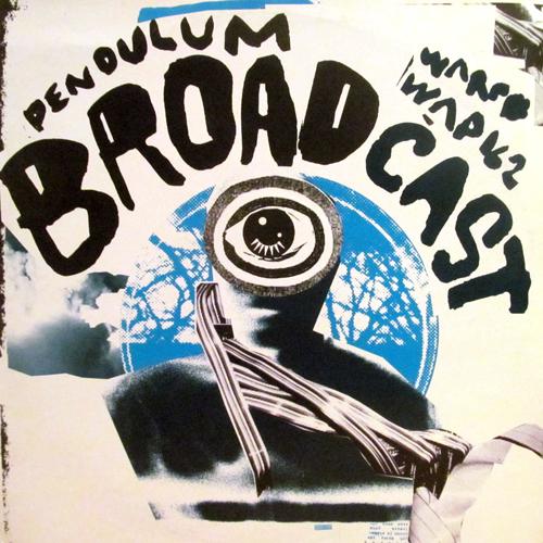 BROADCAST / PENDULUM