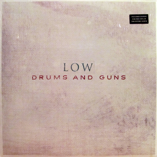 LOW / DRUMS AND GUNS