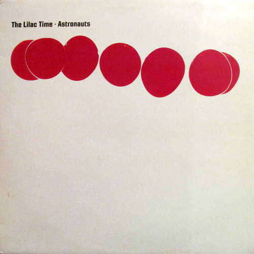 THE LILAC TIME / ASTRONAUTS