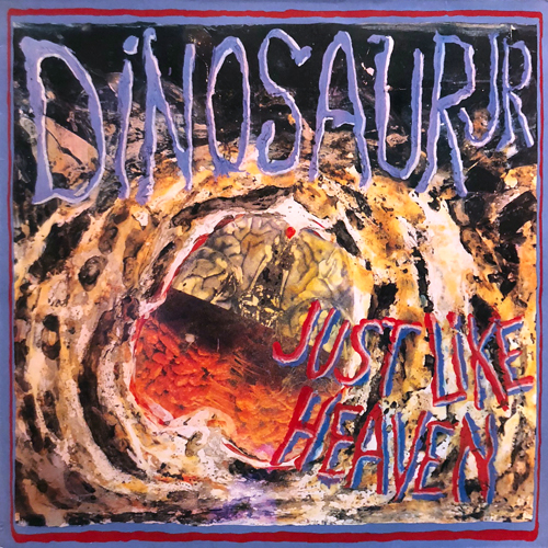 DINOSAUR JR / JUST LIKE HEAVEN