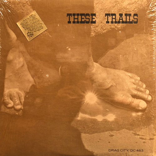 THESE TRAILS / S/T