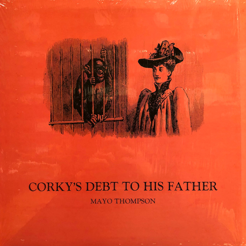MAYO THOMPSON / CORKY'S DEBT TO HIS FATHER