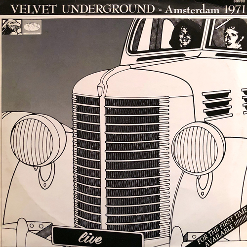 THE VELVET UNDERGROUND / AMSTERDAM 1971