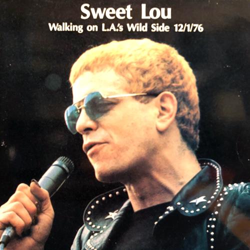 LOU REED / WALKING ON L.A.'S WILD SIDE 12/1/76