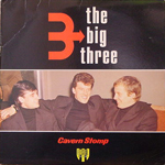 THE BIG THREE/CAVERN STOMP [USED LP/UK]