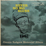JIMMIE RODGERS/NEVER NO MO' BLUES [USED LP/US]
