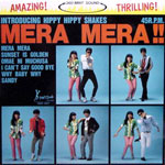THE HIPPY HIPPY SHAKES / MERA MERA [USED 10