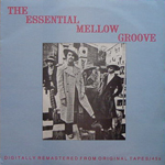 THE ESSENTIAL MELLOW GROOVE[USED LP/UK]