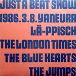 ブルーハーツ、ロンドンタイムスetc/UST A BEAT SHOW[USED LP/JPN]